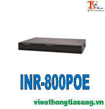ĐẦU GHI HÌNH IP DÒNG INR POE 8 KÊNH INR-800POE