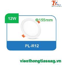 ĐÈN PANEL ÂM TRẦN TRÒN 12W PL-R12