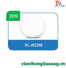 ĐÈN PANEL ỐP TRẦN TRÒN 22W PL-R22M
