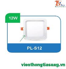 ĐÈN PANEL ÂM TRẦN VUÔNG 12W PL-S12