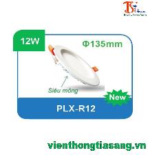ĐÈN PANEL ÂM TRẦN TRÒN 12W PLX-R12