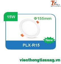 ĐÈN PANEL ÂM TRẦN TRÒN 15W PLX-R15