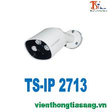 CAMERA IP THÂN HỒNG NGOẠI 1.3 MP TISATEL TS-IP 2713