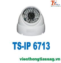 CAMERA IP DOME HỒNG NGOẠI 1.3 MP TISATEL TS-IP 6713