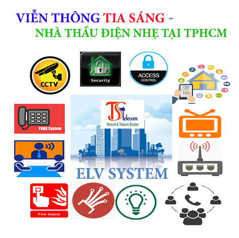 Hệ thống điện nhẹ ELV- Viễn Thông Tia Sáng nhà thầu thi công hệ thống điện nhẹ